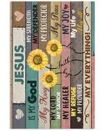 Sunflowers Jesus Is My God Gift For Christian Vertical Poster