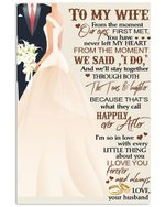 Husband Gift For Wife Wedding Day From The Moment We Said I Do And We'll Stay Together Vertical Poster