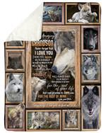 Grandpa Gift For Grandson Wolf The Rest Of Mine Sherpa Fleece Blanket