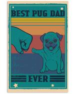 Best Pug Dad Ever Gift For Dog Lovers Vertical Poster
