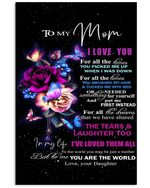 Rose Butterflies You Are The World Daughter Gift For Mom Vertical Poster