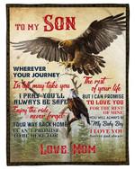 Flying Eagle The Rest Of Mine Mom Gift For Son Fleece Blanket