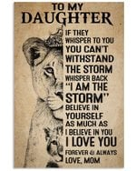 I Am The Storm Lion Queen Mom Gift For Daughter Vertical Poster