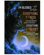 Wolf Im Blessed With Everything I Need Vertical Poster