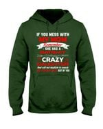 If You Mess With My Mom Remember She Has A Batshit Crazy Daughter Trending Hoodie