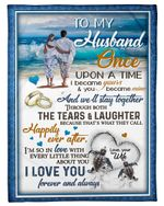 On The Beach The Tears And Laughter Gift For Husband Fleece Blanket