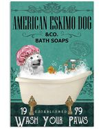 American Eskimo Dog Co Bath Soap Wash You Paws Gift For Dog Lovers Vertical Poster