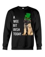 Leonberger Irish Today Green St. Patrick's Day Printed Sweatshirt