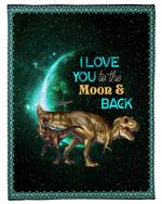 Green Starry Night T-rex Love You To The Moon And Back Gift For Daughter Fleece Blanket