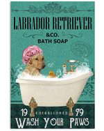 Labrador Retriever Co Bath Soap Wash You Paws Gift For Dog Lovers Vertical Poster