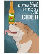 Easily Distracted By English Bulldog And Cider Gift For Dog Lovers Vertical Poster
