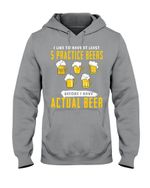 I Like To Have At Least Practice Beer Meaningful Gift Hoodie