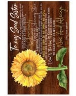 Sunflower Gift For Soul Sister You Are My Best Friend Vertical Poster