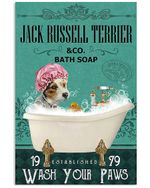 Jack Russell Terrier And Co Bath Soap Wash Your Paws Gift For Dog Lovers Vertical Poster