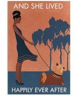 Black Girl And She Lived Happily Ever After With Yorkshire Terrier Dog Vertical Poster