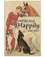 And She Lived Happily Ever After Dogs And Horses Vertical Poster