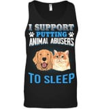 Support Putting Animal Abusers To Sleep Gift For Cat Lovers Unisex Tank Top