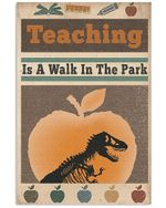 Teacher Is A Walk In The Park T Rex In Apple Vertical Poster