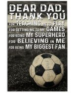 Thank For Teaching Me To Play Soccer Gift For Dad Vertical Poster