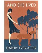 Vintage Girl And She Lived Happily Ever After Rhodesian Ridgeback Dog Vertical Poster