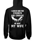 I Asked God For Strength And Courage Gift For Wife Hoodie