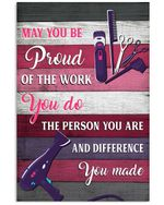 Hairdresser May You Be Proud Of The Work You Do Gift Vertical Poster
