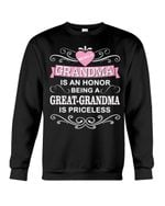 Beinf A Great Grandma Is Priceless Gift For Family Sweatshirt