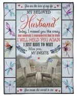 I Will Hold You Again Dragonflies Gift For Husband Fleece Blanket