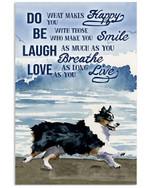Australian Shepherd Dog Do What Makes Happy You Gift For Dog Lovers Vertical Poster