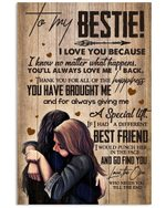 I Love You Because I Know No Matter What Happens Gift For Bestie Vertical Poster
