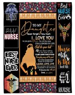 Gift For Nurse Daughter Best Nurse Ever Fleece Blanket