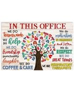 Respiratory Therapist In This Office We Do Teamwork Horizontal Poster
