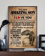 Mum To Son Dinosaur Don't Be Afraid To Reach For The Sky Or Travel Vertical Poster