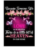 Butterfly Because Someone We Love Is In Heaven There Is A Little Bit Of Heaven In Our Home Vertical Poster