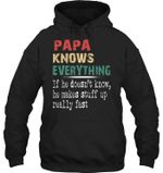 Papa Knows Everything Simple Design Gift For Papa Hoodie