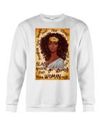 Black Queen Strong Loud Love Cute Smart Vintage Design Sweatshirt