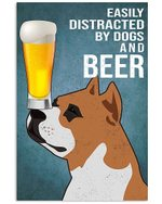 Easily Distracted By Staffordshire Bull Terrier Dogs And Beer Gift For Dog Lovers Vertical Poster