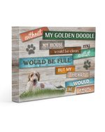 Without Golden Doodle My Heart Would Be Empty Gift For Dog Lovers Matte Canvas