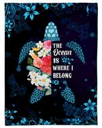 Turquoise Turtle The Ocean Is Where I Belong Fleece Blanket