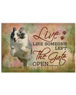 Shetland Sheepdog Like Someone Left The Gate Open Gift For Dog Lovers Horizontal Poster