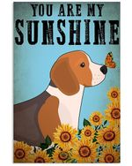 Beagle You Are My Sunshine Gift For Dog Lovers Vertical Poster