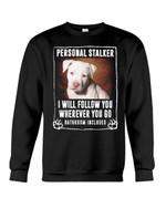 Staffordshire Bull Terrier Personal Stalker St. Patrick's Day Printed Sweatshirt