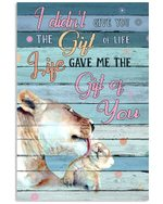Lions Gift For Son Life Gave Me The Gift Of You Vertical Poster
