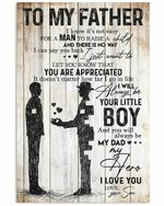 To My Father From Son Be Your Little Boy Vertical Poster