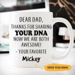 Custom Name Dear Dad Thanks For Sharing Your Dna Printed Mug