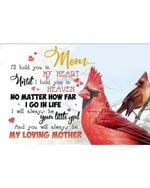 To My Mom Be Your Little Girl Cardinal Birds Horizontal Poster