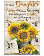 My Dear Daughter Sunflower Smile And Start Again Vertical Poster