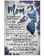 To My Mom From Son Give You One Thing Bird Vertical Poster