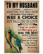 To My Husband Meeting You Was A Fate Birds Vertical Poster