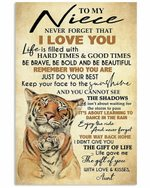 To My Niece From Aunt Remember Who You Are Tiger Vertical Poster